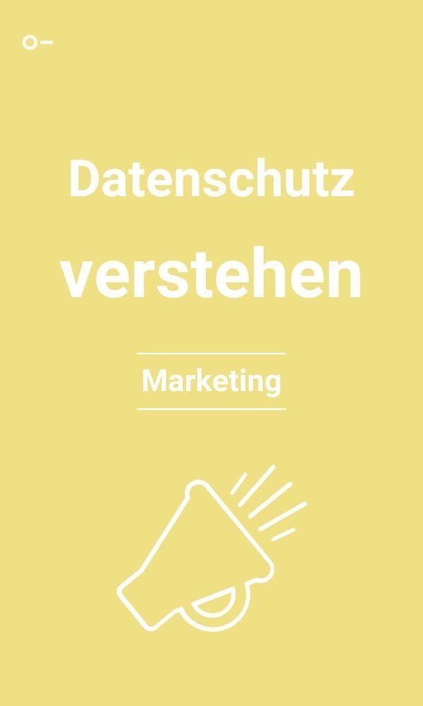 Datenschutz verstehen - eBook Marketing